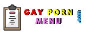 Gay Porn Menu Gay Live Cams Logo